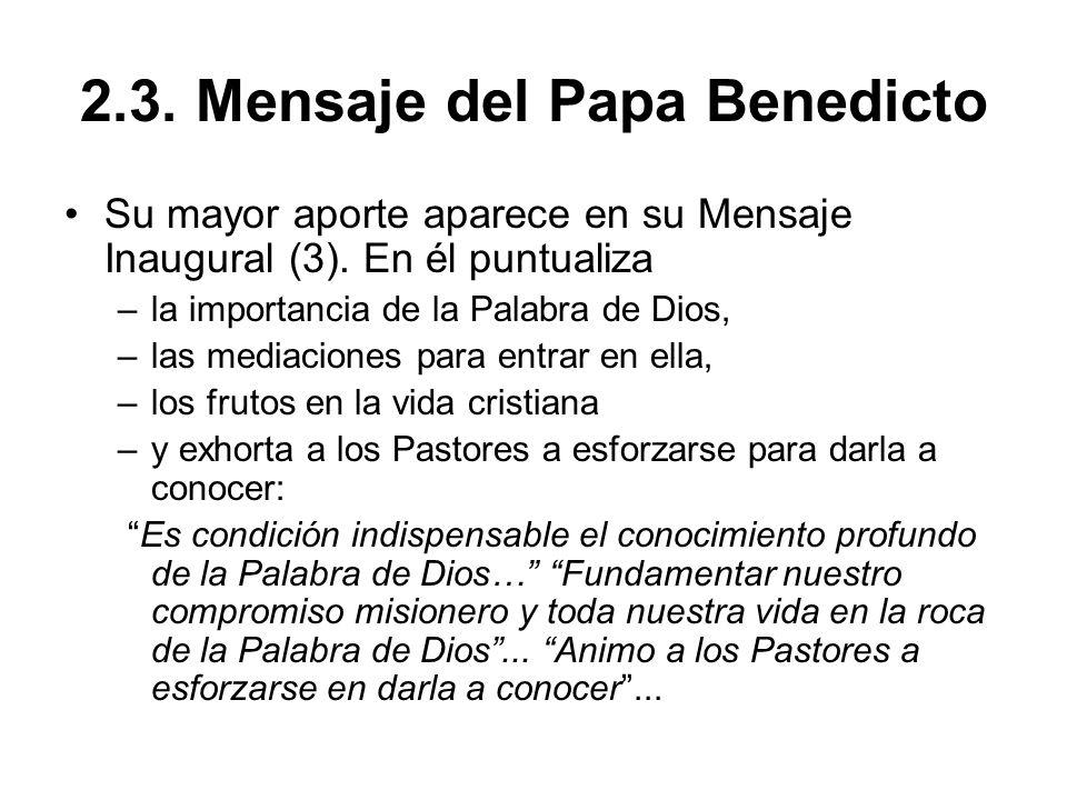 2.3. Mensaje del Papa Benedicto