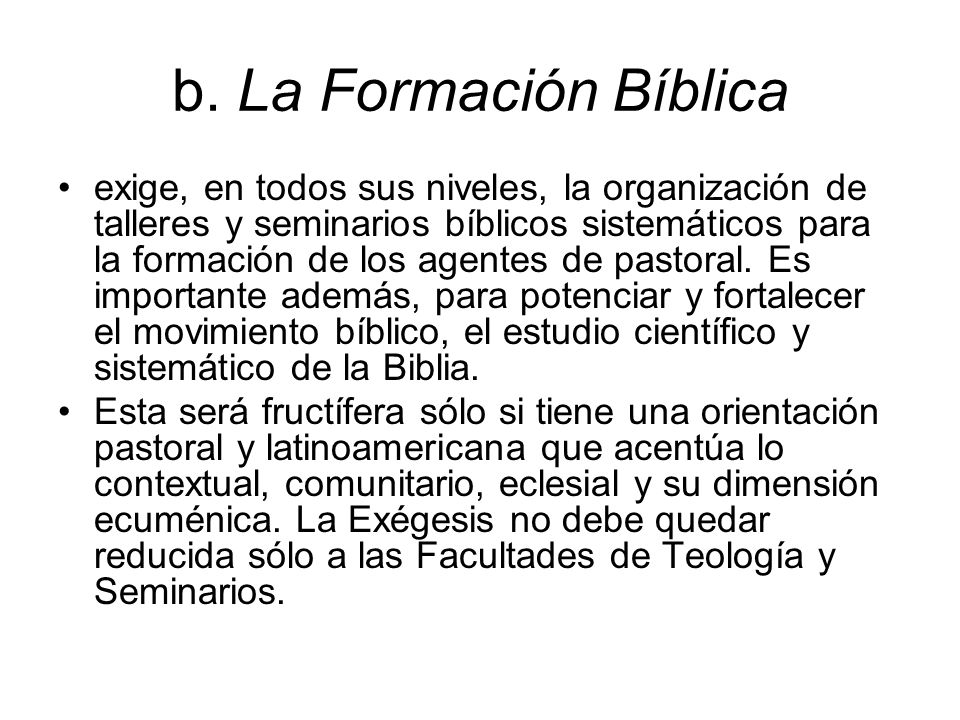 b. La Formación Bíblica