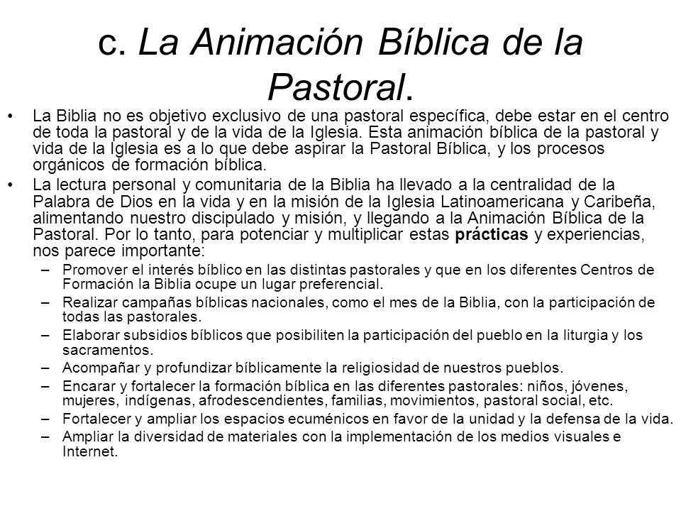 c. La Animación Bíblica de la Pastoral.