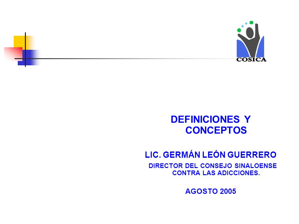 COSICA DEFINICIONES Y CONCEPTOS LIC. GERMÁN LEÓN GUERRERO