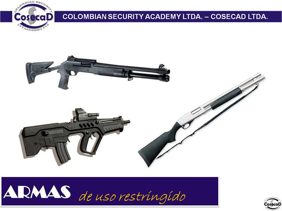 ARMAS de uso restringido