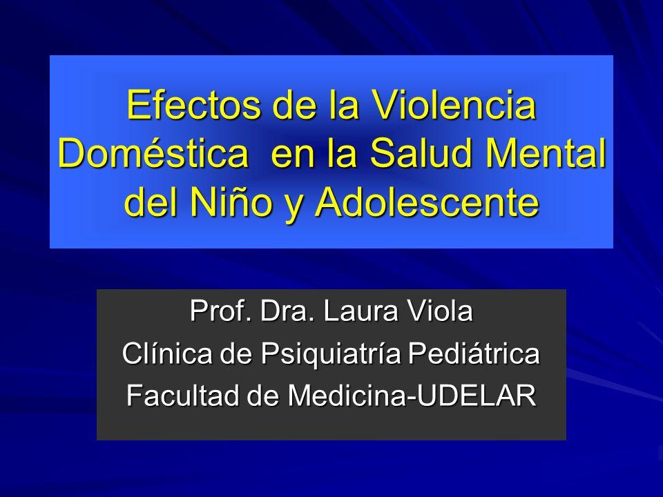 Efectos de la Violencia Doméstica en la Salud Mental del Niño y Adolescente