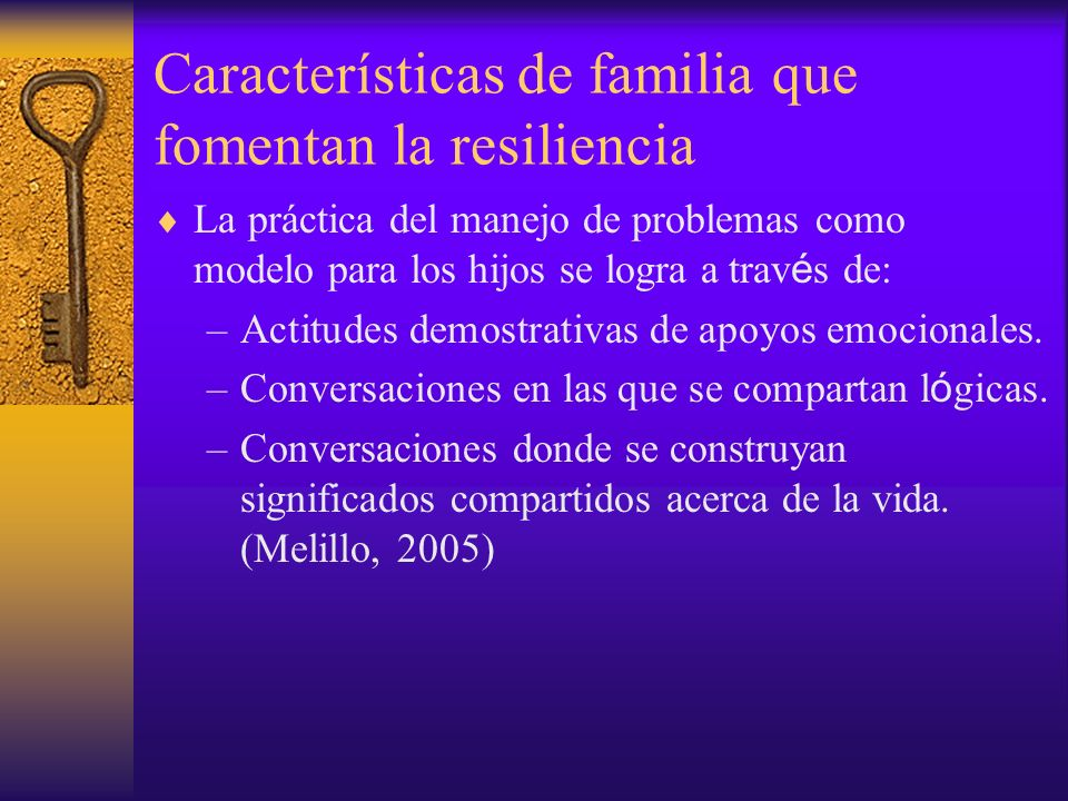 Características de familia que fomentan la resiliencia