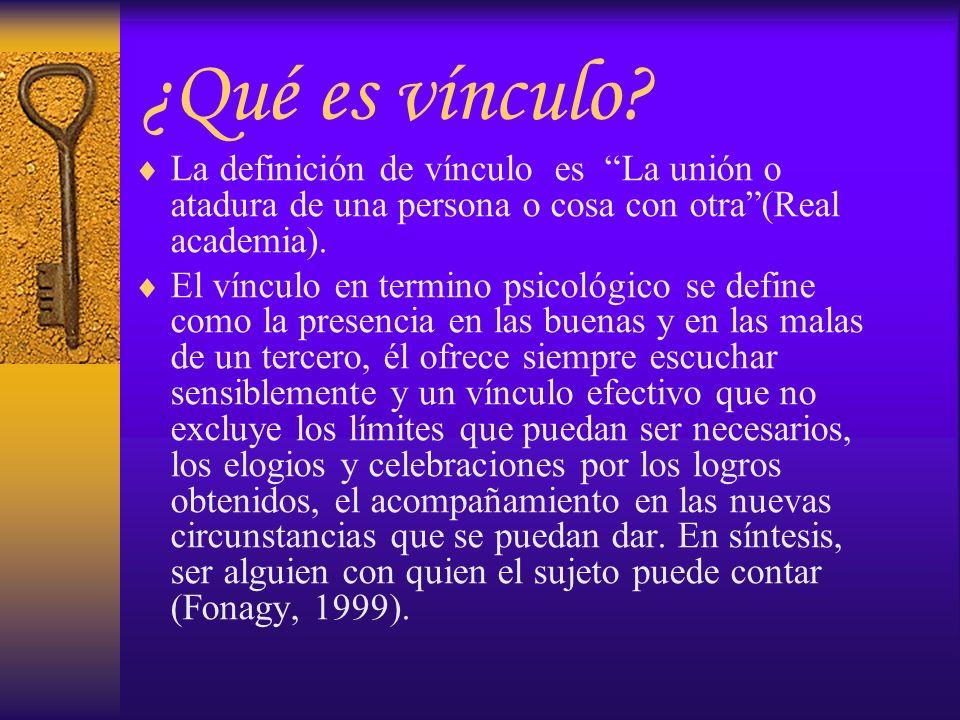 ¿Qué es vínculo La definición de vínculo es La unión o atadura de una persona o cosa con otra (Real academia).