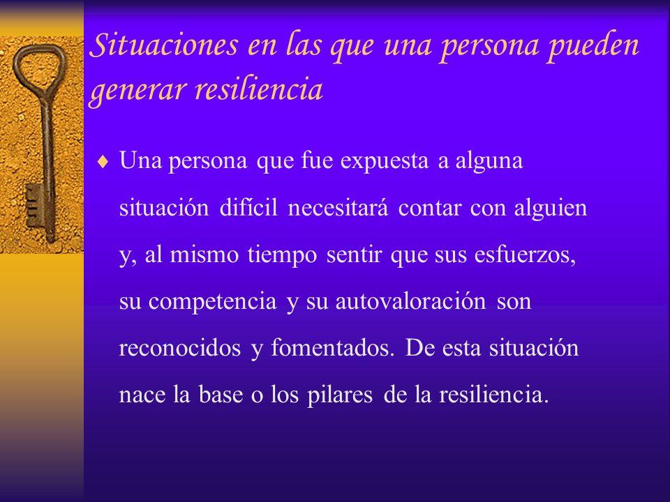 Situaciones en las que una persona pueden generar resiliencia