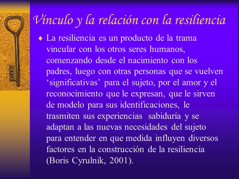 Vínculo y la relación con la resiliencia