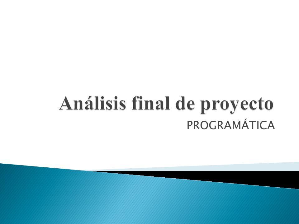 Análisis final de proyecto