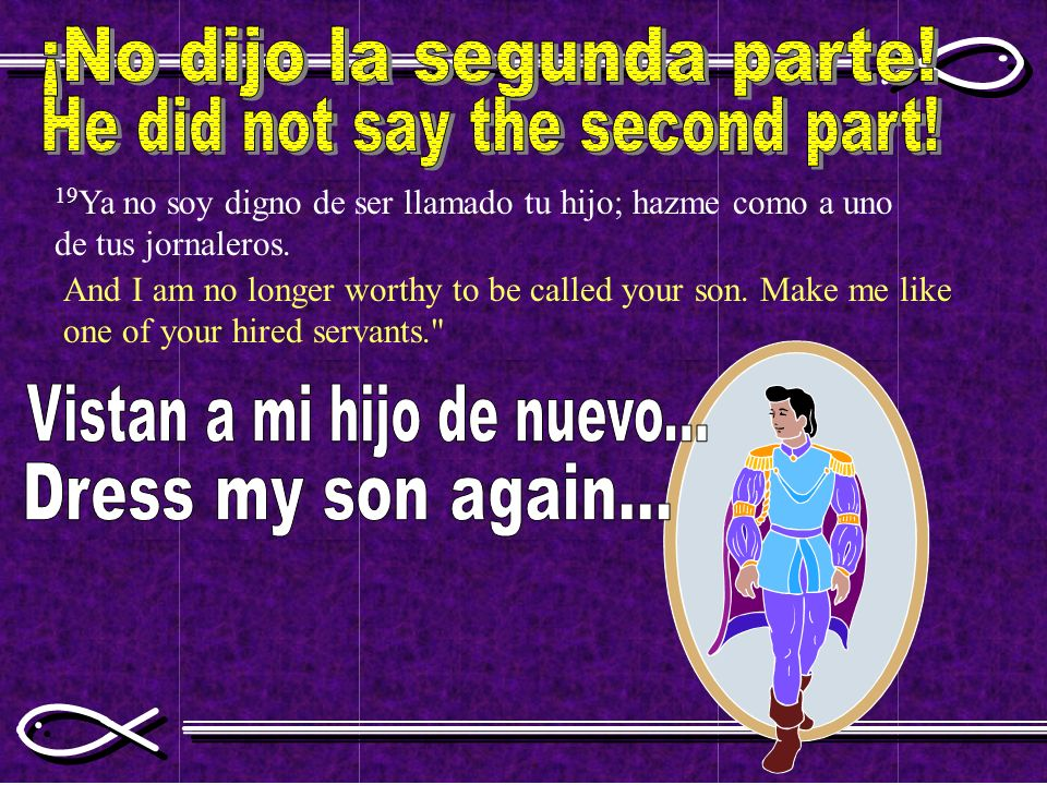 ¡No dijo la segunda parte! He did not say the second part!