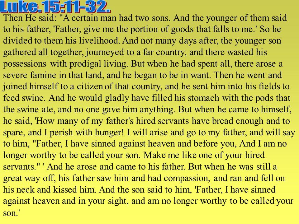 Luke.15:11-32.