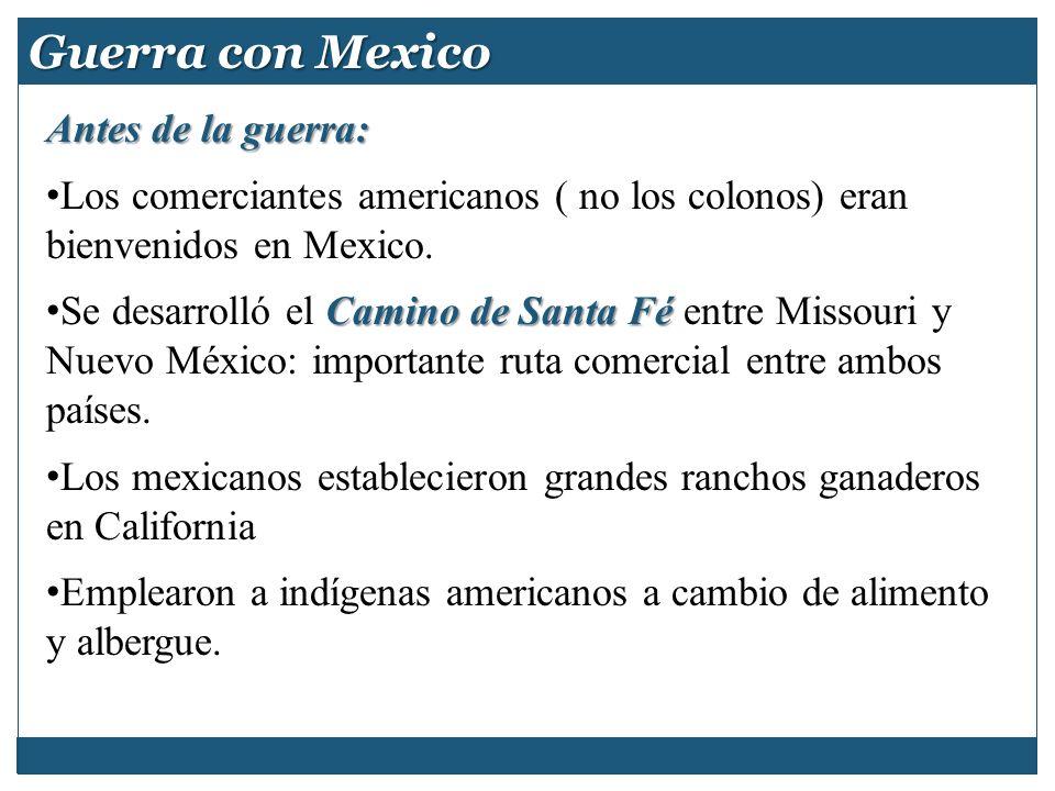 Guerra con Mexico Antes de la guerra: