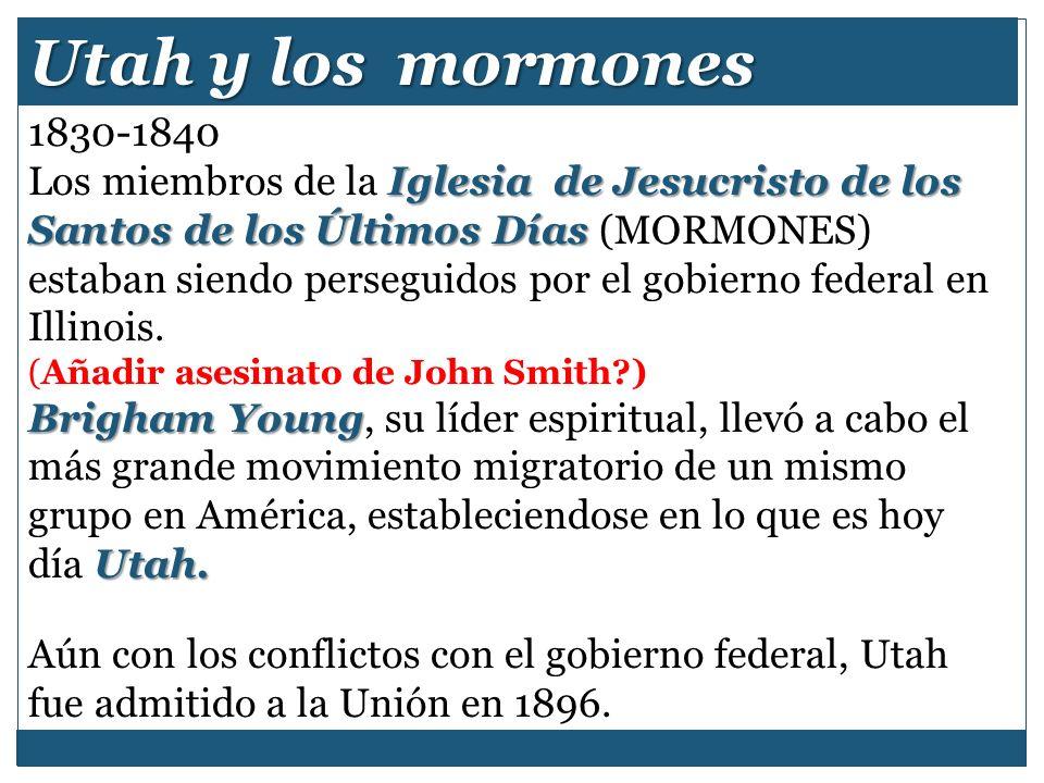Utah y los mormones 1830-1840.