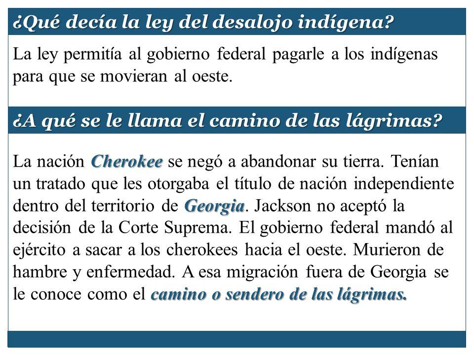 ¿Qué decía la ley del desalojo indígena