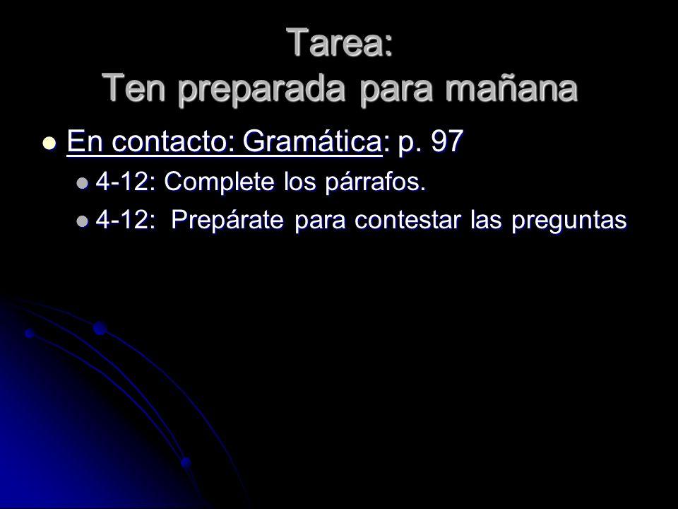 Tarea: Ten preparada para mañana