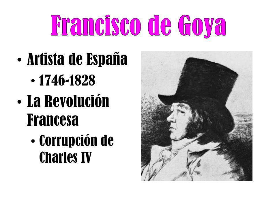 Francisco de Goya Artista de España La Revolución Francesa 1746-1828