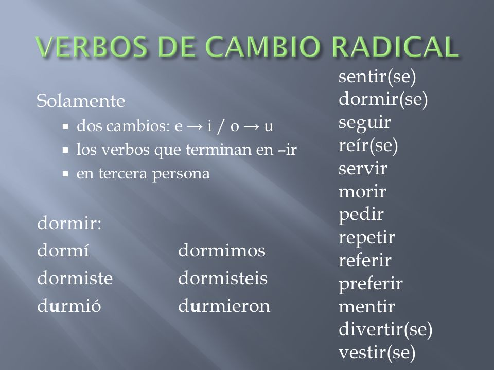 VERBOS DE CAMBIO RADICAL