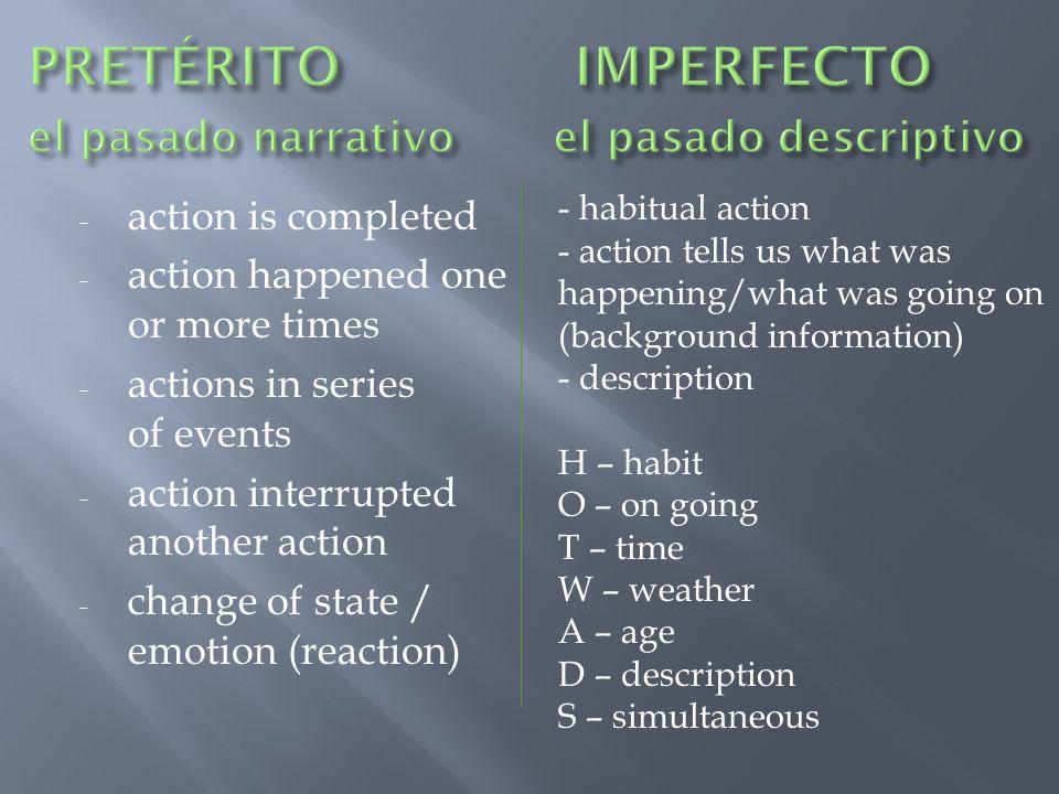 PRETÉRITO IMPERFECTO el pasado narrativo el pasado descriptivo