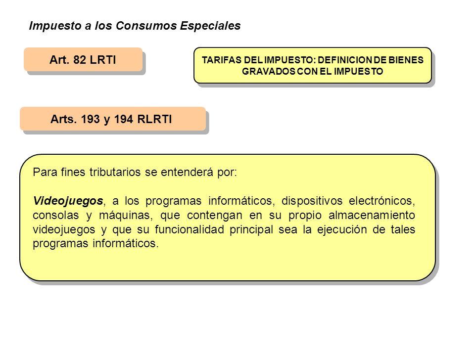 TARIFAS DEL IMPUESTO: DEFINICION DE BIENES GRAVADOS CON EL IMPUESTO