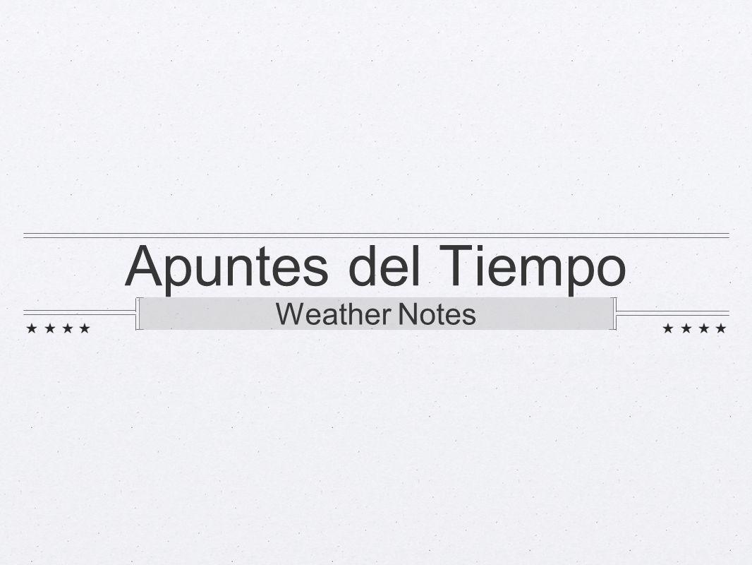 Apuntes del Tiempo Weather Notes