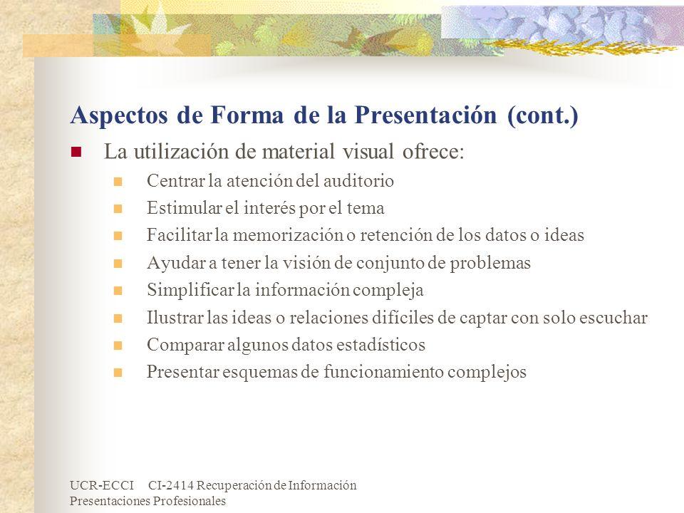 Aspectos de Forma de la Presentación (cont.)