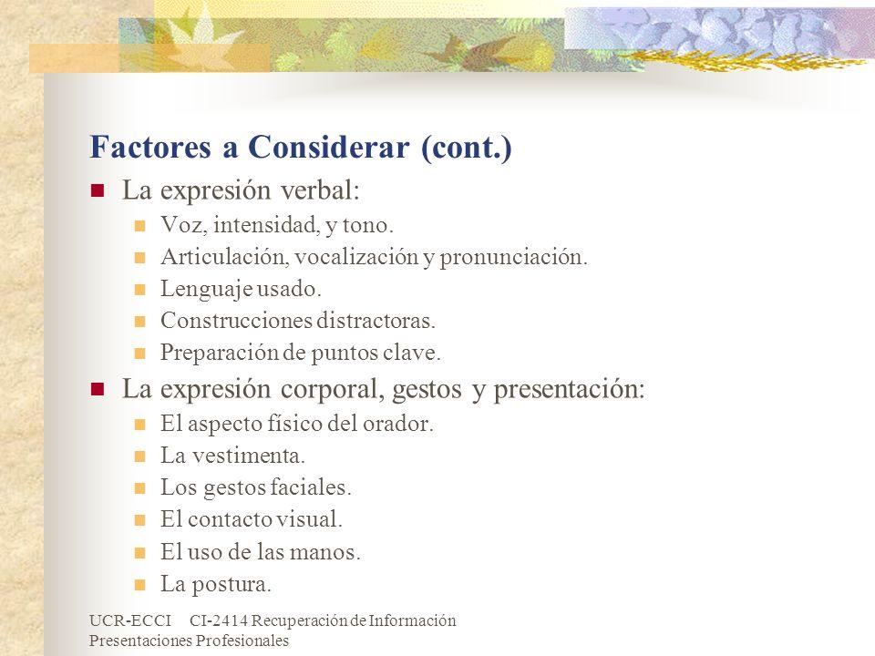 Factores a Considerar (cont.)