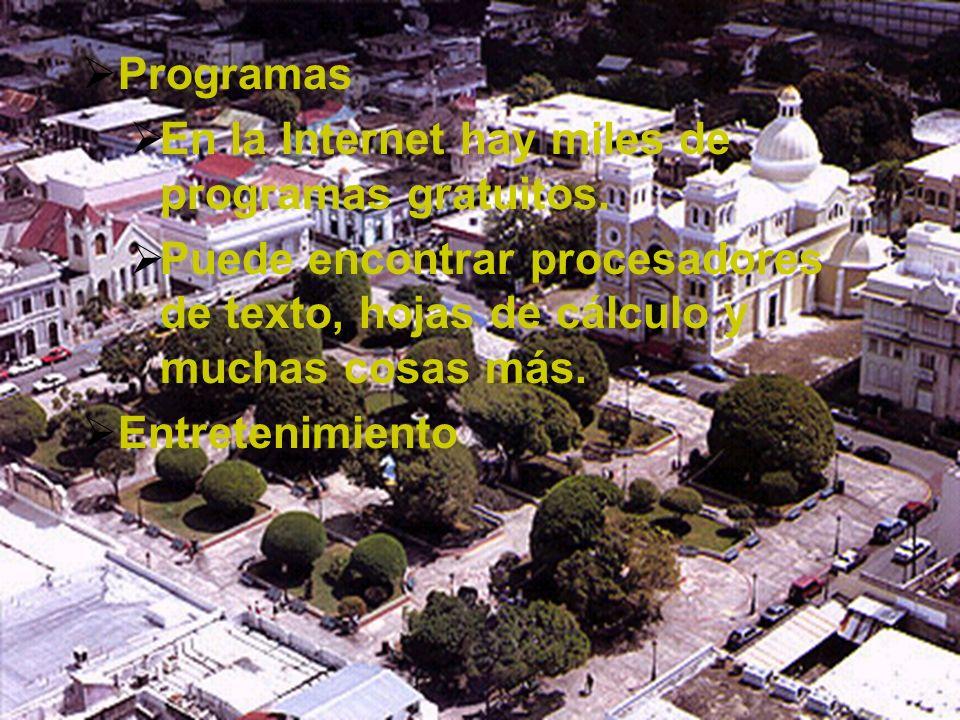 ProgramasEn la Internet hay miles de programas gratuitos. Puede encontrar procesadores de texto, hojas de cálculo y muchas cosas más.