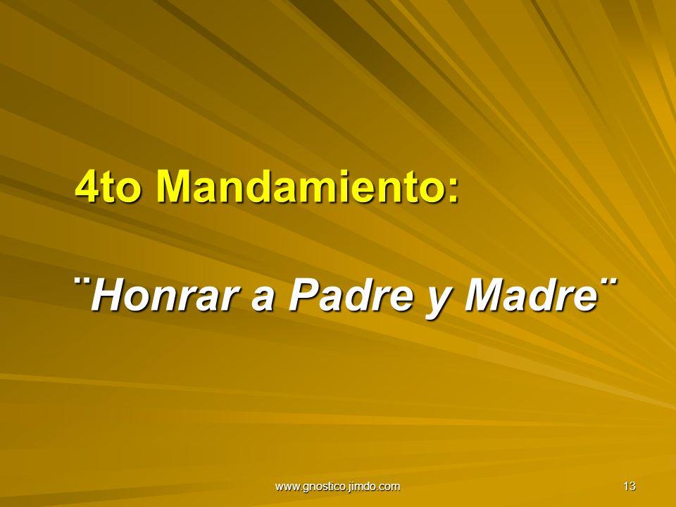 4to Mandamiento: ¨Honrar a Padre y Madre¨