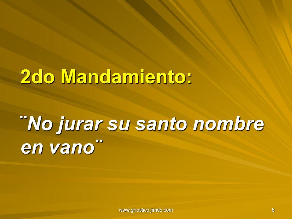 2do Mandamiento: ¨No jurar su santo nombre en vano¨