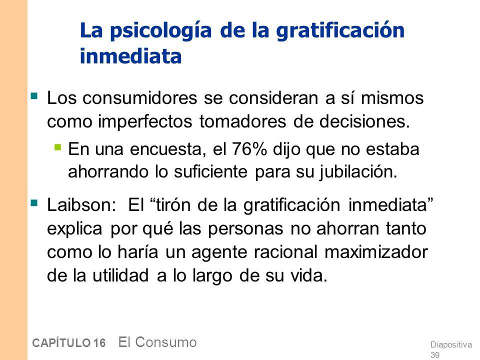 La psicología de la gratificación inmediata