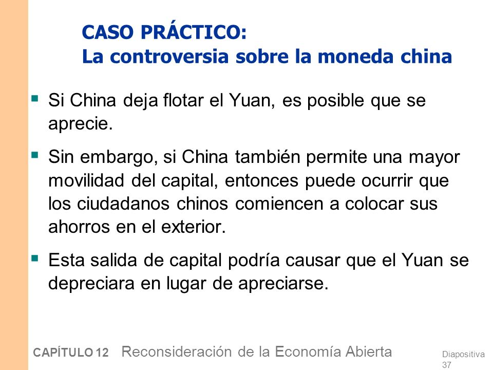 CASO PRÁCTICO: La controversia sobre la moneda china