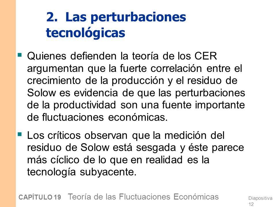2. Las perturbaciones tecnológicas