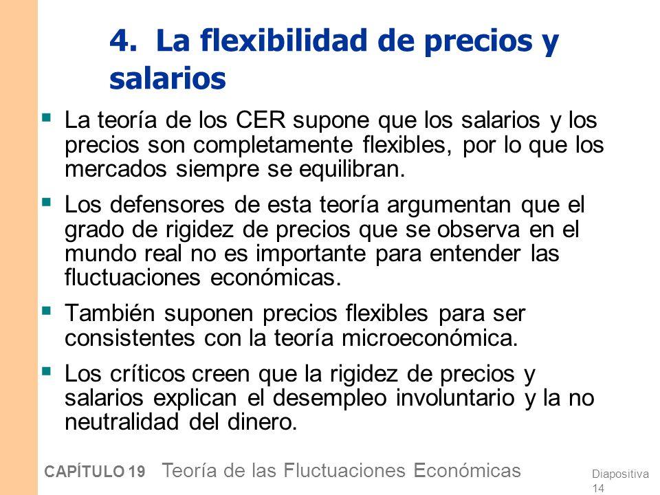 4. La flexibilidad de precios y salarios