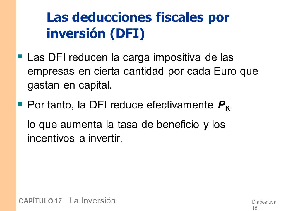 Las deducciones fiscales por inversión (DFI)
