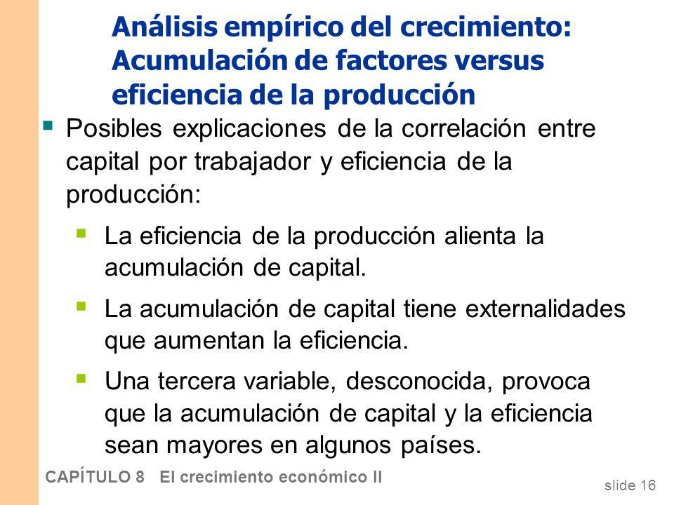 Análisis empírico del crecimiento: Acumulación de factores versus eficiencia de la producción