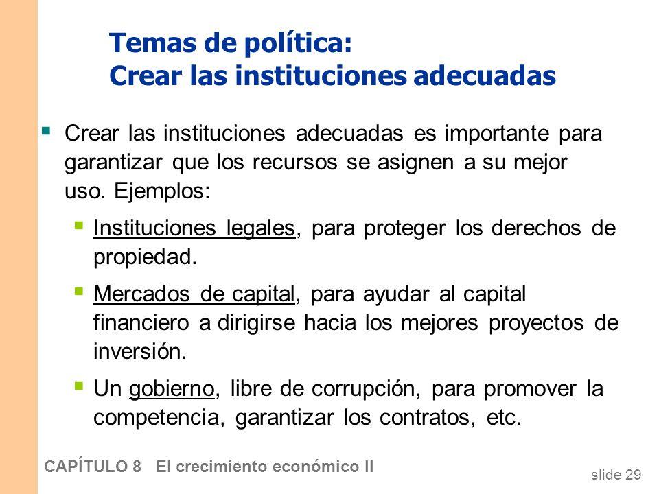 Temas de política: Crear las instituciones adecuadas