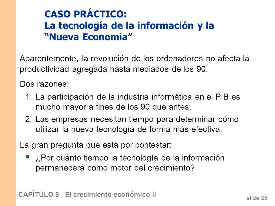 CASO PRÁCTICO: La tecnología de la información y la Nueva Economía