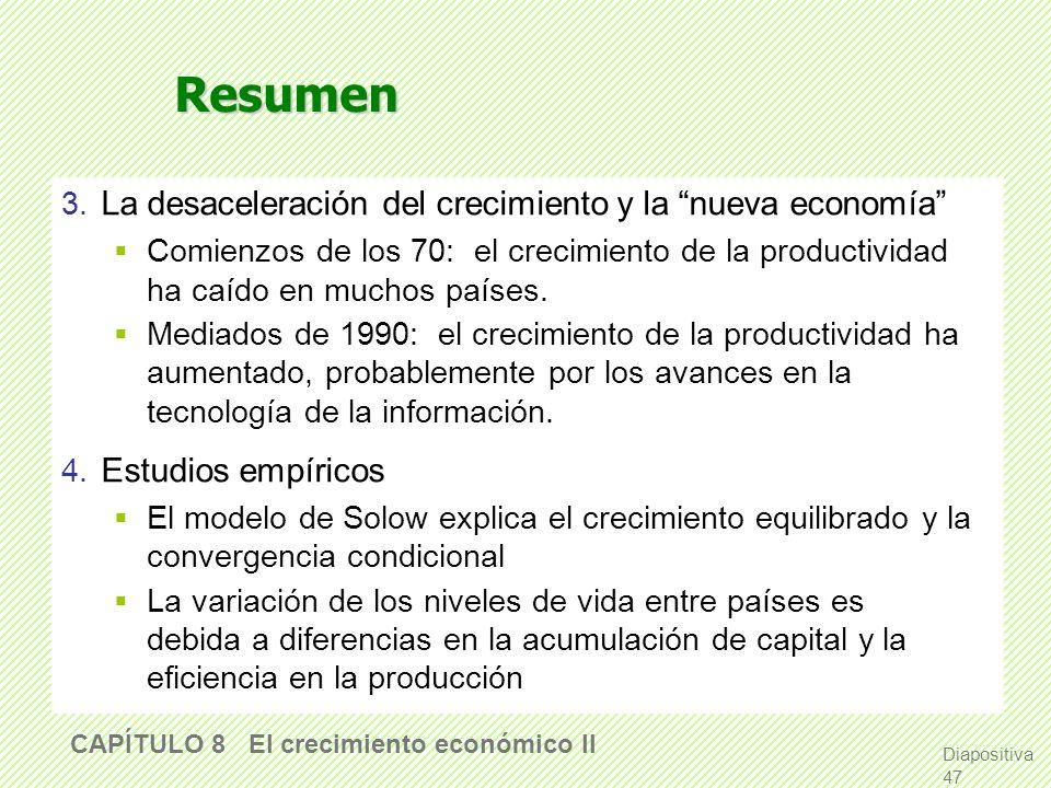 Resumen 3. La desaceleración del crecimiento y la nueva economía