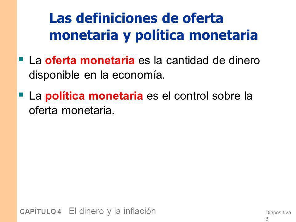 Las definiciones de oferta monetaria y política monetaria