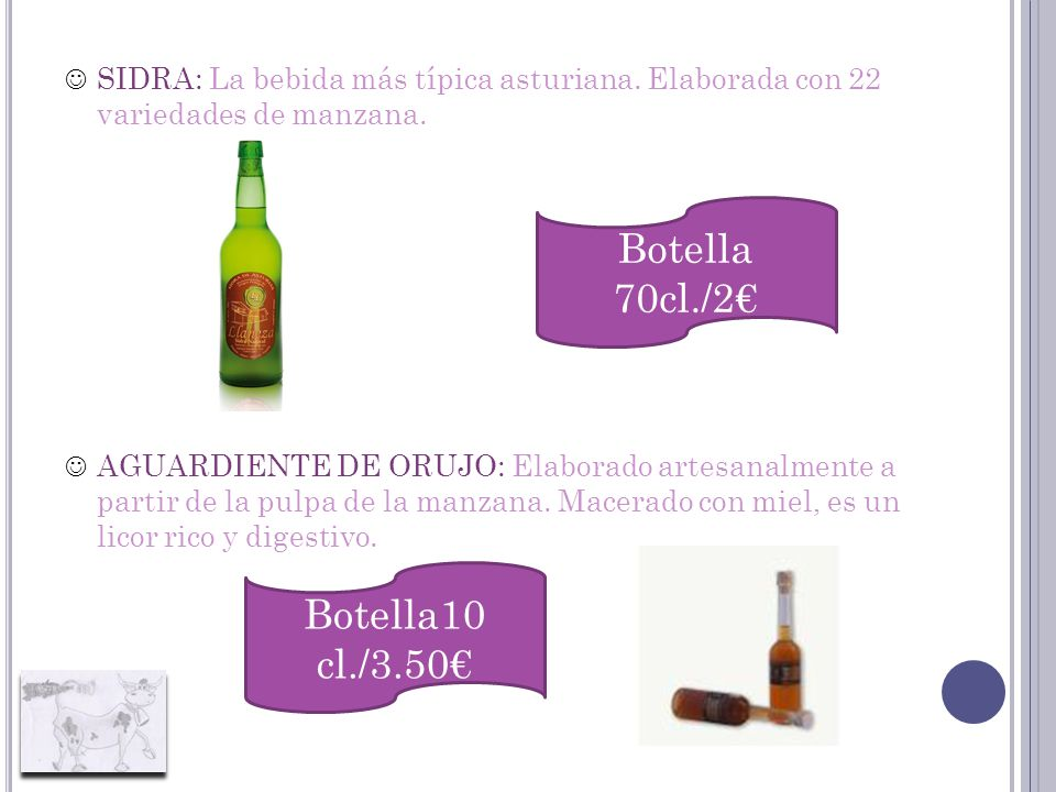 Botella 70cl./2€ Botella10 cl./3.50€