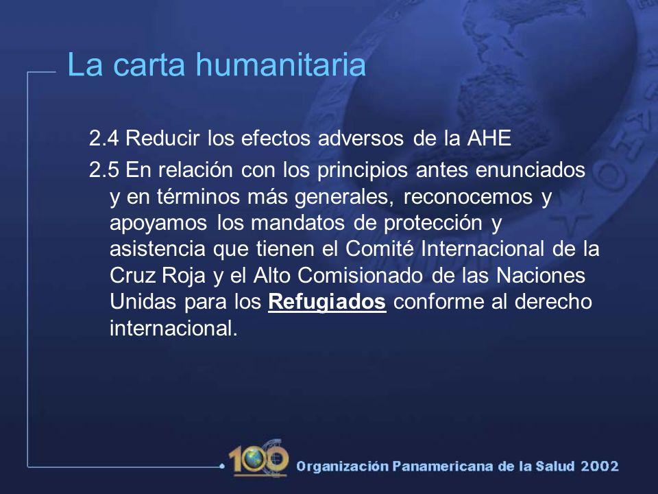 La carta humanitaria 2.4 Reducir los efectos adversos de la AHE