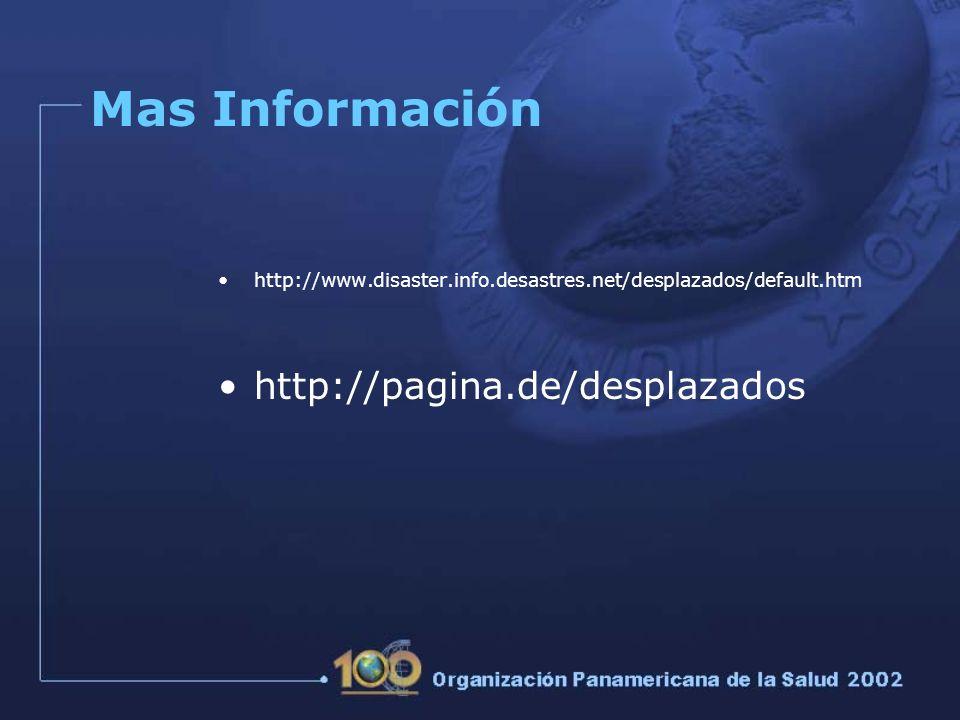 Mas Información http://pagina.de/desplazados