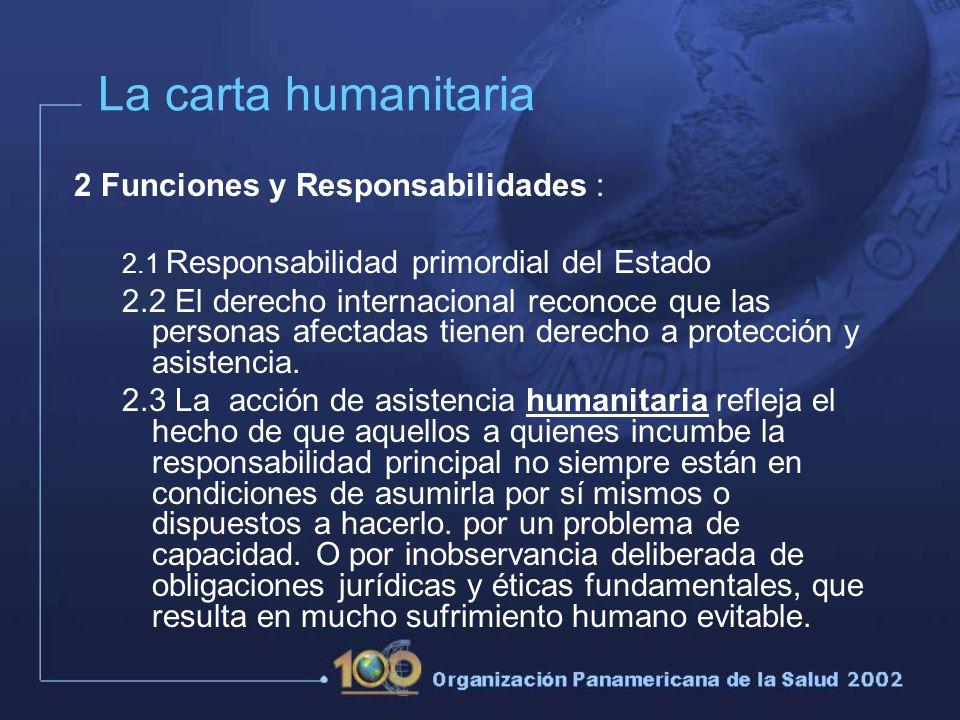 La carta humanitaria 2 Funciones y Responsabilidades :