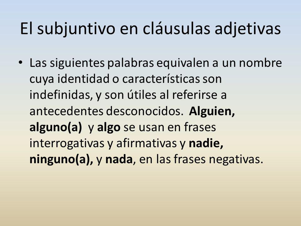 El subjuntivo en cláusulas adjetivas