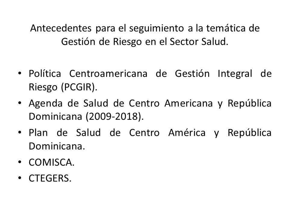 Antecedentes para el seguimiento a la temática de Gestión de Riesgo en el Sector Salud.