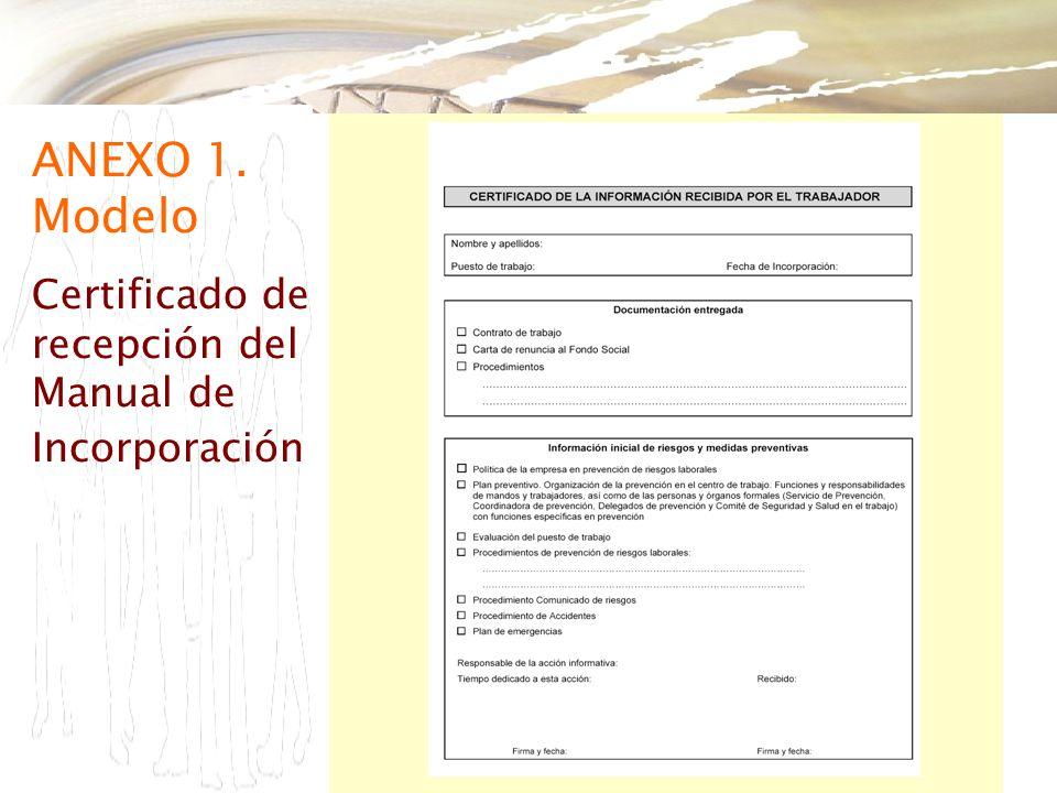 ANEXO 1. Modelo Certificado de recepción del Manual de Incorporación