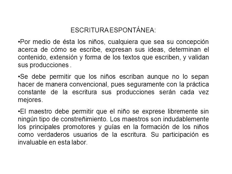 ESCRITURA ESPONTÁNEA: