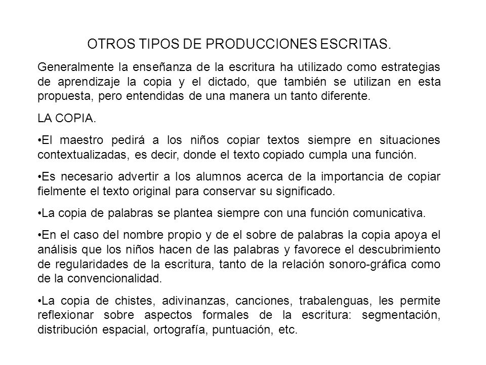 OTROS TIPOS DE PRODUCCIONES ESCRITAS.