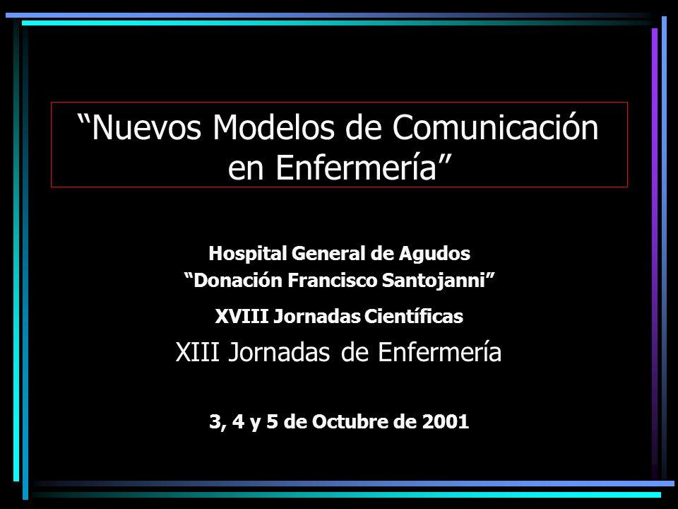Nuevos Modelos de Comunicación en Enfermería