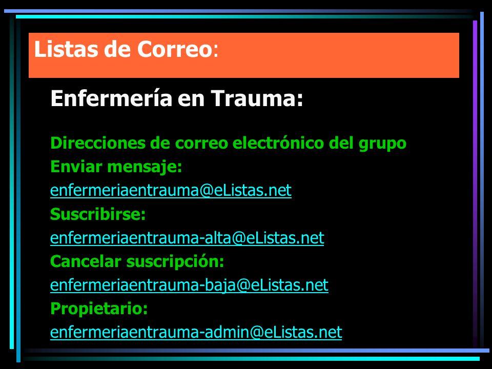 Listas de Correo: Enfermería en Trauma: