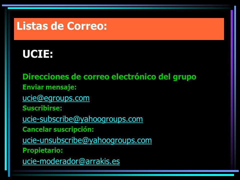 Listas de Correo: UCIE: Direcciones de correo electrónico del grupo
