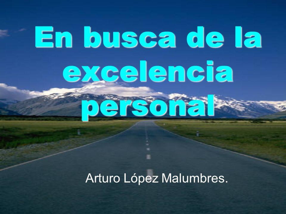 En busca de la excelencia personal